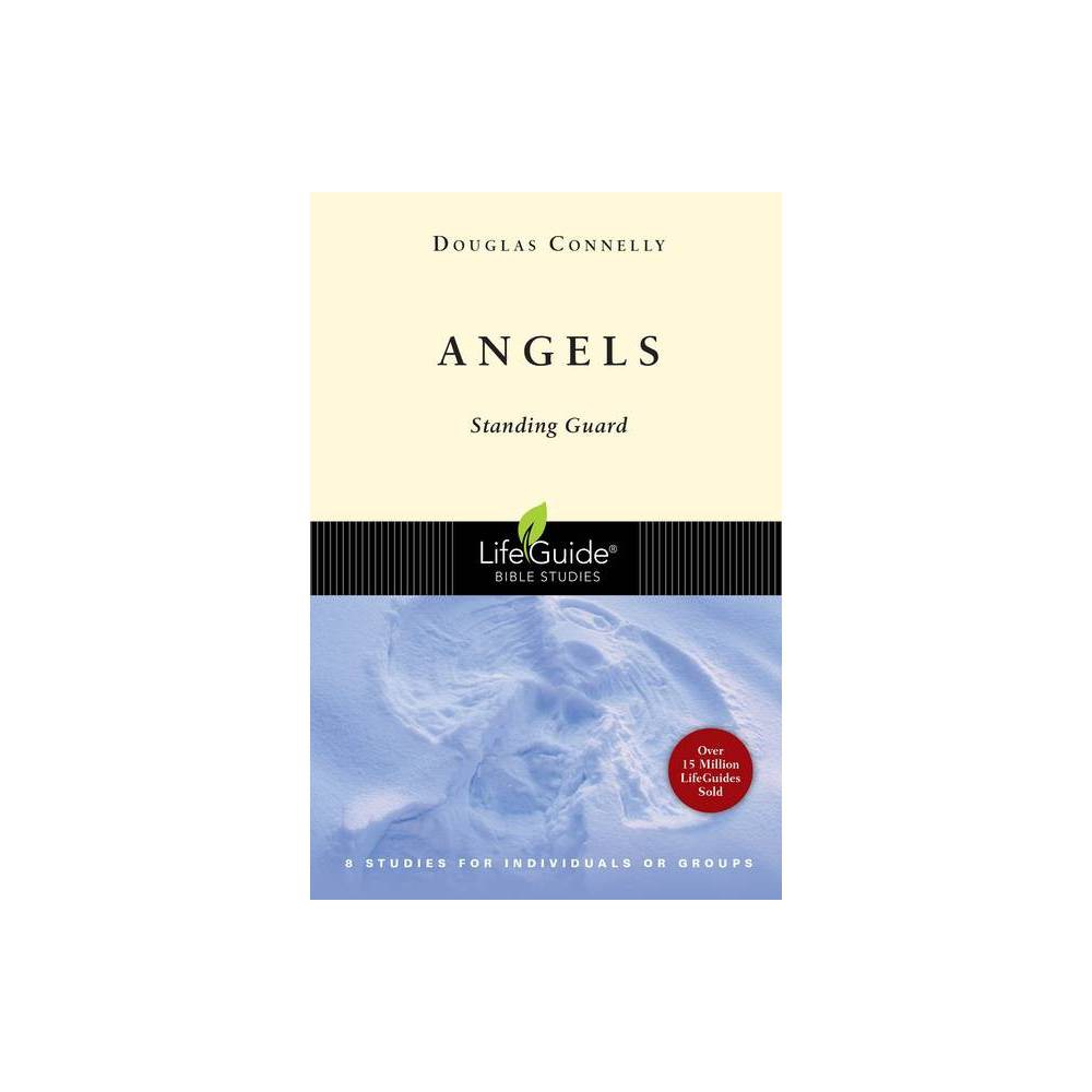 Angels Lifeguide Bible Studies By Douglas Connelly Paperback