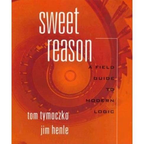Sweet Reason - by  Thomas Tymoczko (Paperback) - image 1 of 1