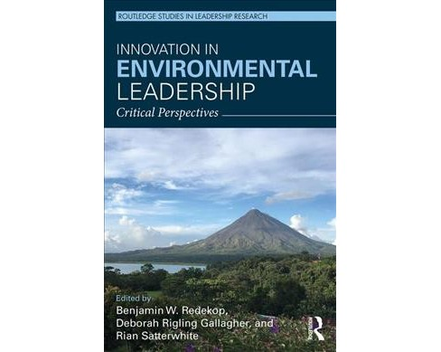 Innovation in Environmental Leadership : Critical Perspectives -  (Hardcover) - image 1 of 1