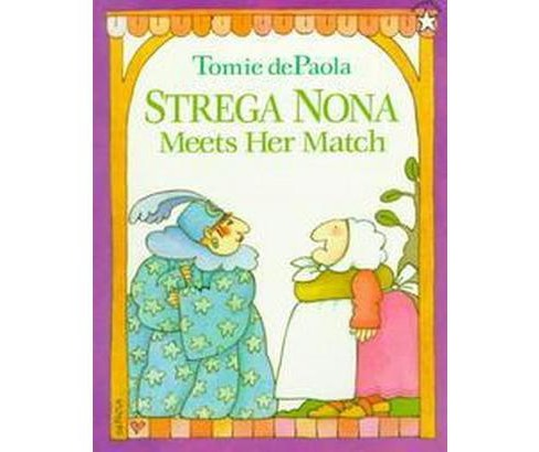 Strega Nona Meets Her Match (Reprint) (Paperback) (Tomie dePaola) - image 1 of 1