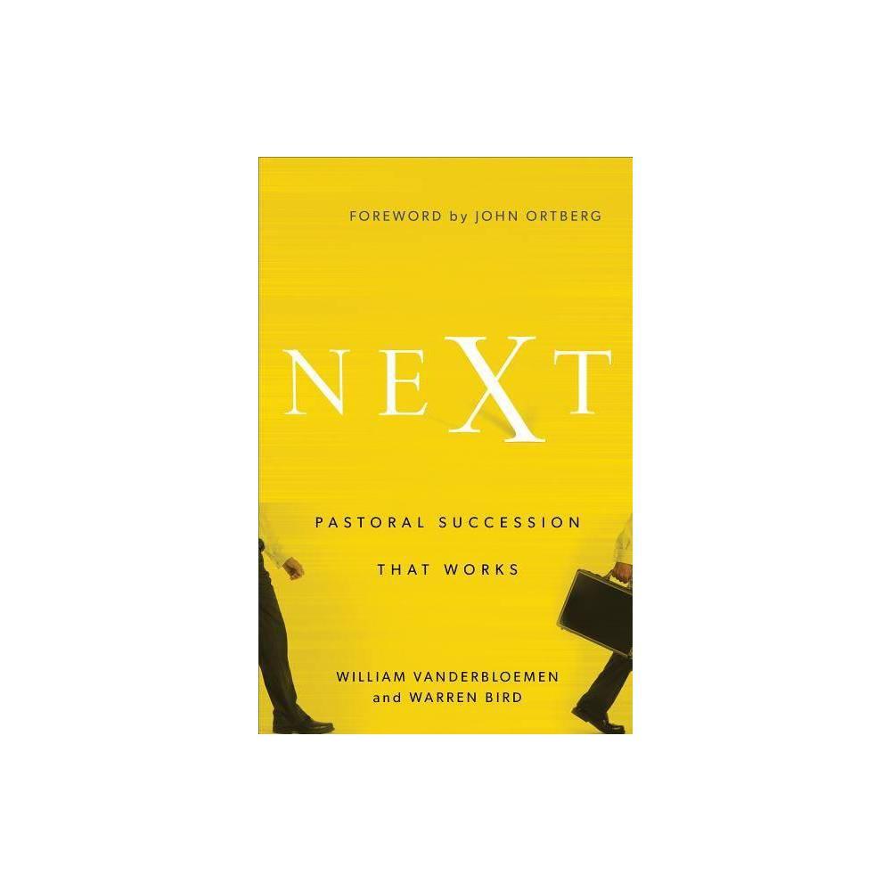 Next By William Vanderbloemen Warren Bird Paperback