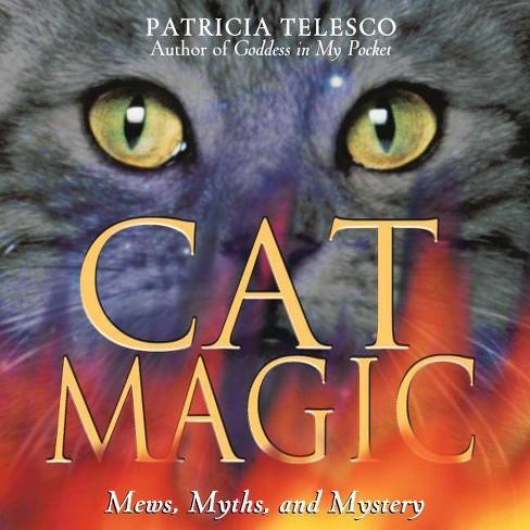 Cat Magic - by  Patricia Telesco (Paperback) - image 1 of 1