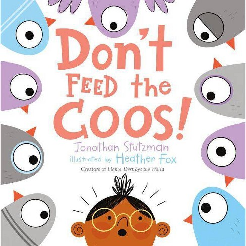 Don't Feed the Coos! - by  Jonathan Stutzman (Hardcover) - image 1 of 1
