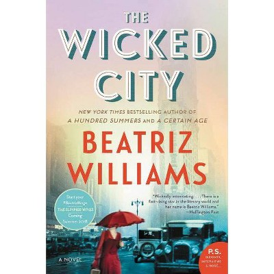 Wicked City (Reprint) (Paperback) (Beatriz Williams)
