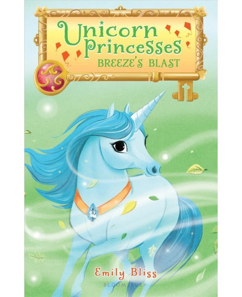 Breeze's Blast -  (Unicorn Princesses) by Emily Bliss (Hardcover) - image 1 of 1