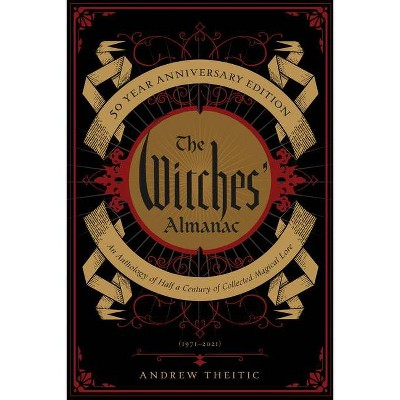 The Witches' Almanac 50 Year Anniversary Edition - (Paperback)