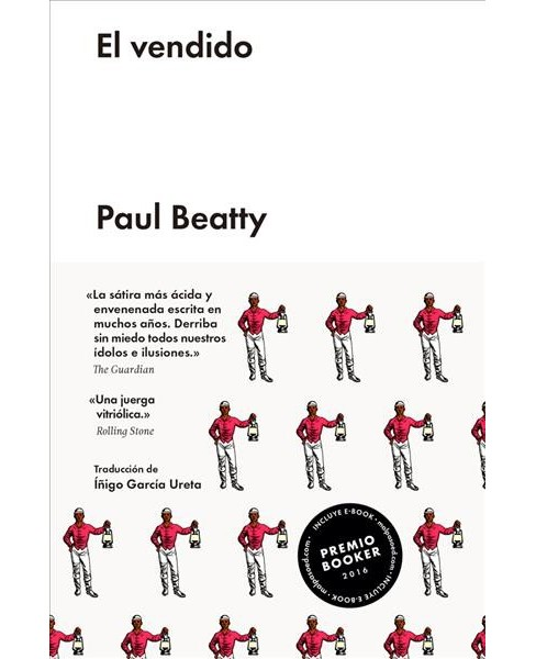 El vendido / The Sellout -  HAR/PSC by Paul Beatty (Hardcover) - image 1 of 1