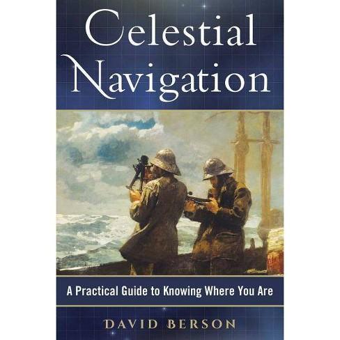 Celestial Navigation - by David Berson (Hardcover)