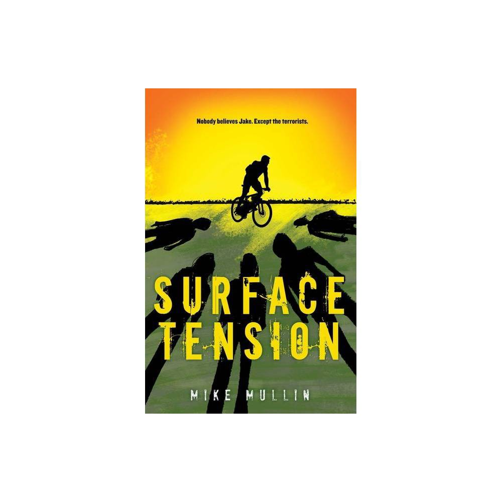 Surface Tension By Mike Mullin Hardcover