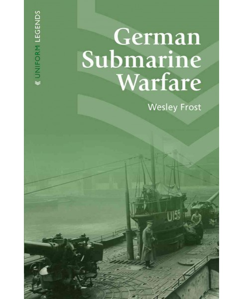 German Submarine Warfare : A Study of Its Methods and Spirit, Including the Crime of the Lusitania - New - image 1 of 1