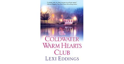 Coldwater Warm Hearts Club (Paperback) (Lexi Eddings) - image 1 of 1
