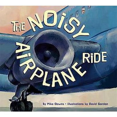 Noisy Airplane Ride (Paperback)(Mike Downs)