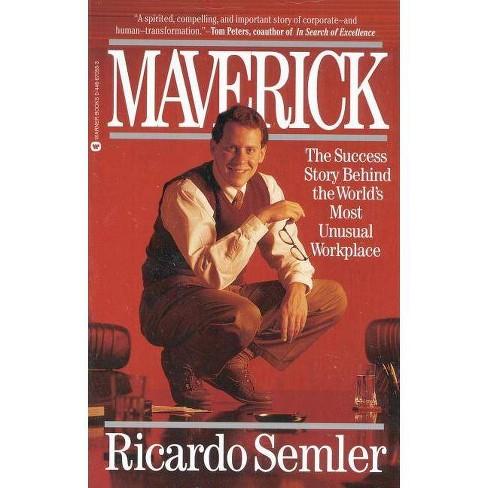 Maverick - by  Ricardo Semler (Paperback) - image 1 of 1