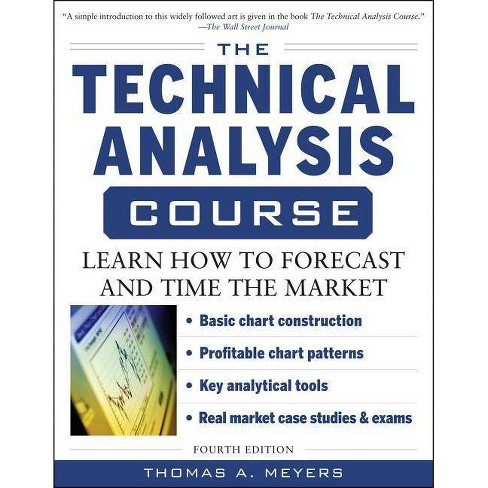 The Technical Analysis Course, Fourth Edition: Learn How to Forecast and Time the Market - 4 Edition - image 1 of 1