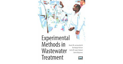 Experimental Methods in Wastewater Treatment (Hardcover) - image 1 of 1