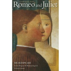 Romeo and Juliet Parallel Text - (Shakespeare Parallel Text Series, 3rd Ed) 3 Edition (Paperback)
