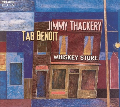 Jimmy Thackery - Whiskey Store (CD) - image 1 of 1