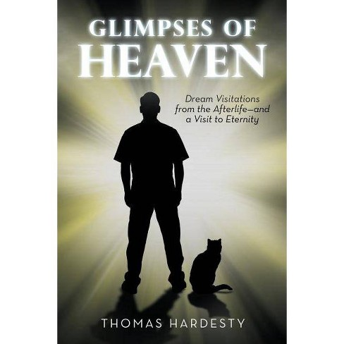 Glimpses of Heaven - by  Thomas Hardesty (Paperback) - image 1 of 1