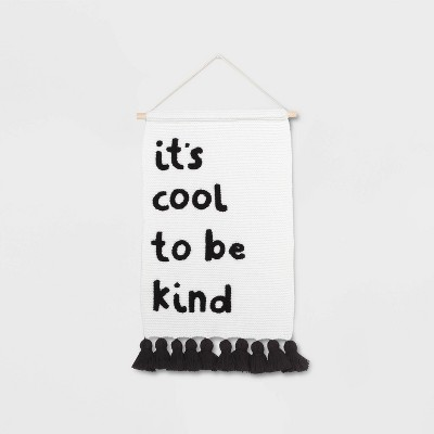 It's Cool to be Kind Hanging Knit Banner - Pillowfort™