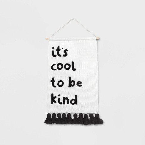 It's Cool to be Kind Hanging Knit Banner - Pillowfort™ - image 1 of 4