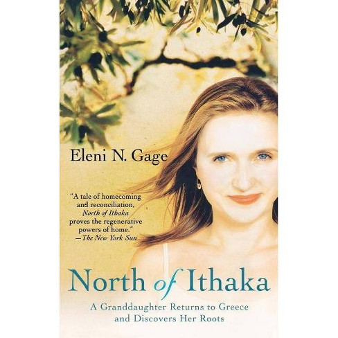 North of Ithaka - by  Eleni N Gage (Paperback) - image 1 of 1