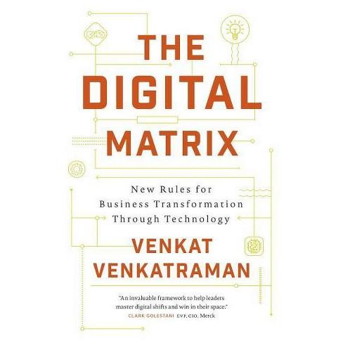 The Digital Matrix - by  Venkat Venkatraman (Hardcover) - image 1 of 1