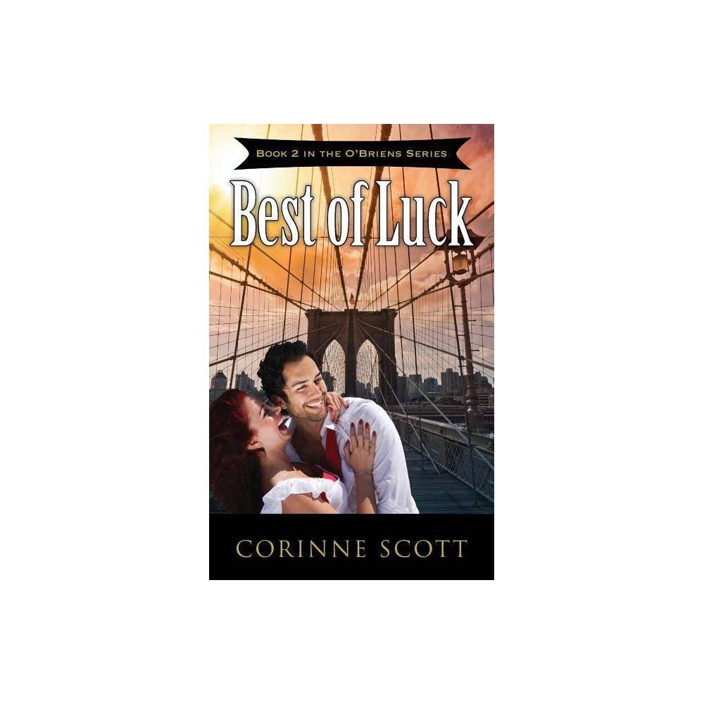 Best Of Luck O Briens By Corinne Scott Paperback