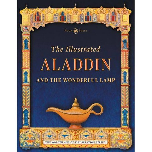 The Illustrated Aladdin and the Wonderful Lamp - (Golden Age of Illustration) by  Andrew Lang - image 1 of 1