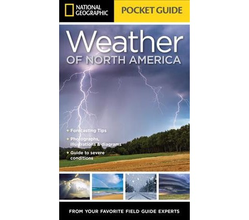 National Geographic Pocket Guide to the Weather of North America (Paperback) (Jack Williams) - image 1 of 1