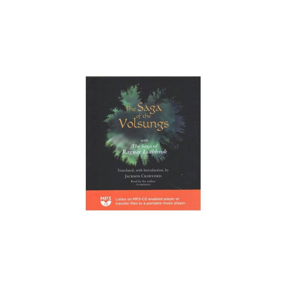 Saga of the Volsungs : With the Saga of Ragnar Lothbrok - MP3 Una by Jackson Crawford (MP3-CD)