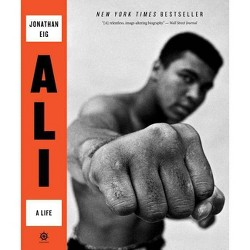 Ali - by Jonathan Eig (Paperback)