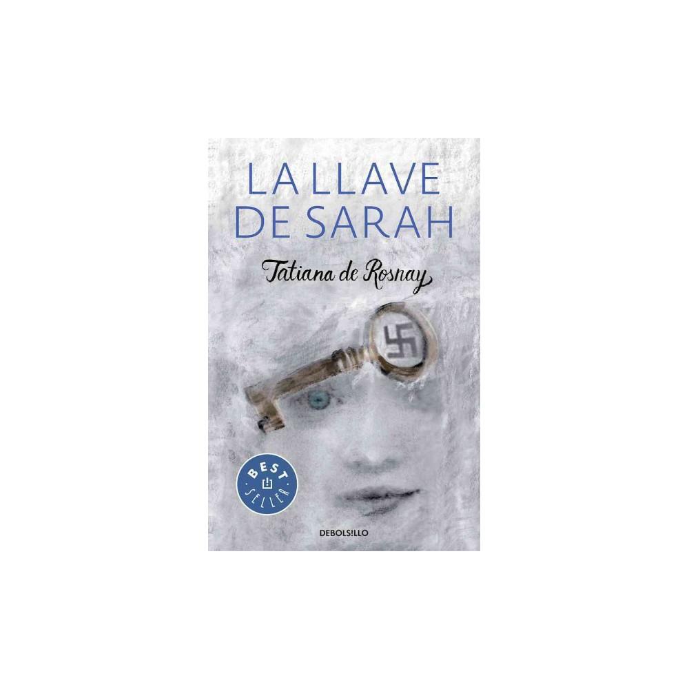La llave de Sarah / Sarah's Key (Paperback) (Tatiana de Rosnay)