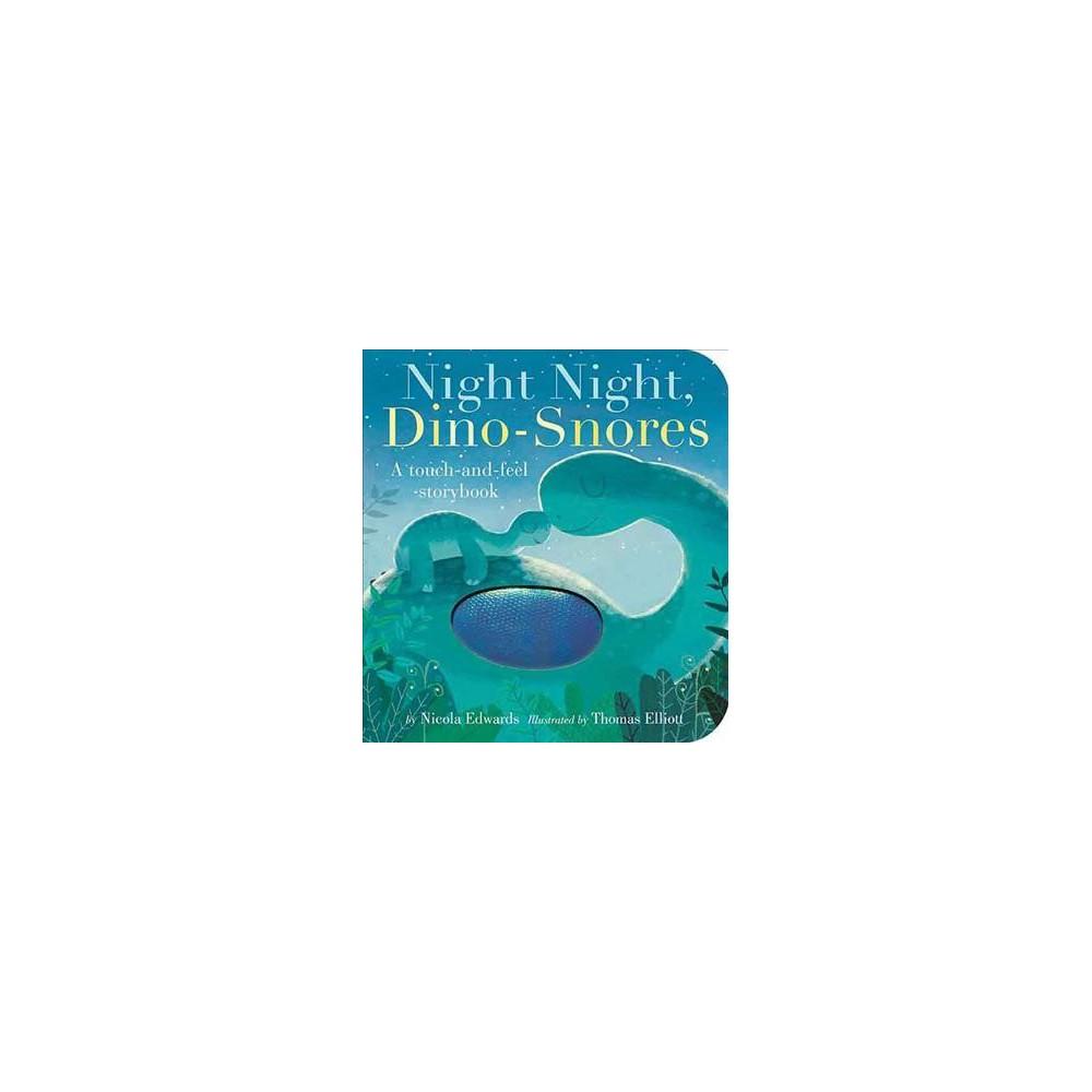 Night Night, Dino-Snores - by Nicola Edwards (Hardcover)