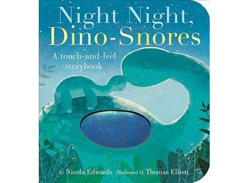 Night Night, Dino-Snores -  by Nicola Edwards (Hardcover) - image 1 of 1