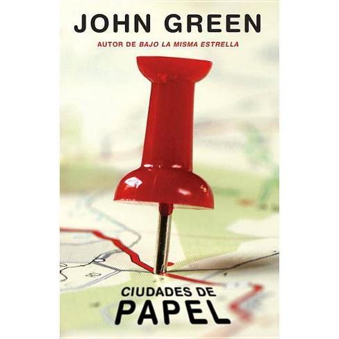 Ciudades de Papel / Paper Towns ( Vintage Espanol) (Translation) (Paperback) by John Green - image 1 of 1