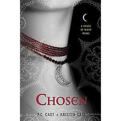Chosen (House of Night) - by P. C. Cast