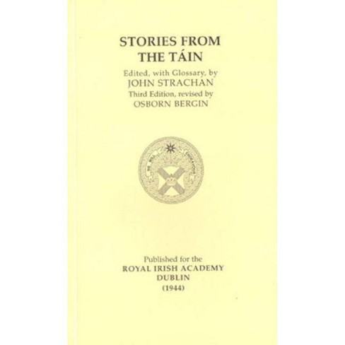 Stories from the Tain - (Irish Studies) 3 Edition by  John Strachan (Paperback) - image 1 of 1