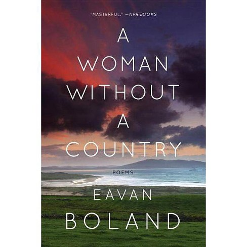 A Woman Without a Country - by  Eavan Boland (Paperback) - image 1 of 1