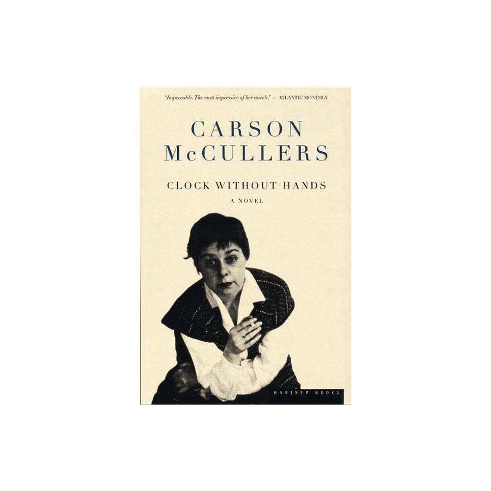 Clock Without Hands By Carson Mccullers Paperback