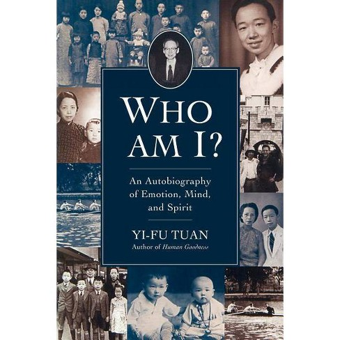 Who Am I? - (Wisconsin Studies in Autobiography) by  Yi-Fu Tuan (Paperback) - image 1 of 1