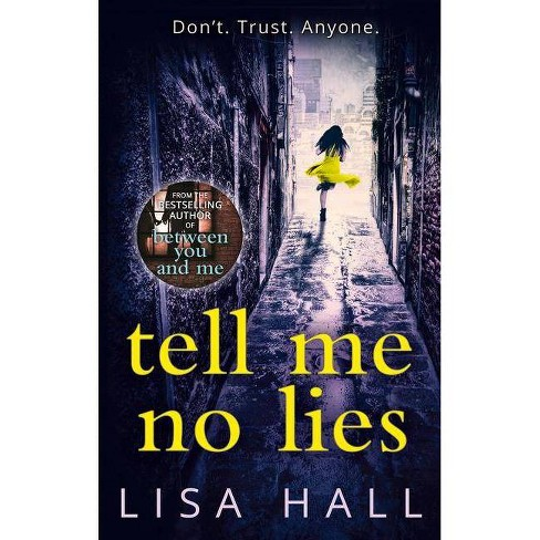 Tell Me No Lies (Paperback) (Lisa Hall) - image 1 of 1