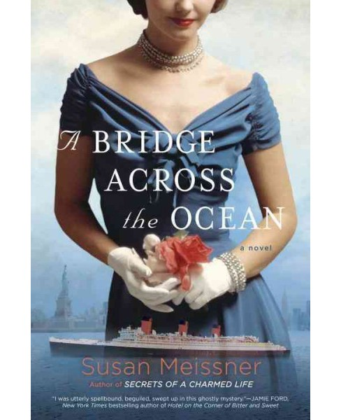 Bridge Across the Ocean (Paperback) (Susan Meissner) - image 1 of 1