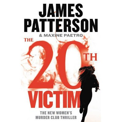 The 20th Victim - (Women's Murder Club) by James Patterson & Maxine Paetro (Paperback)