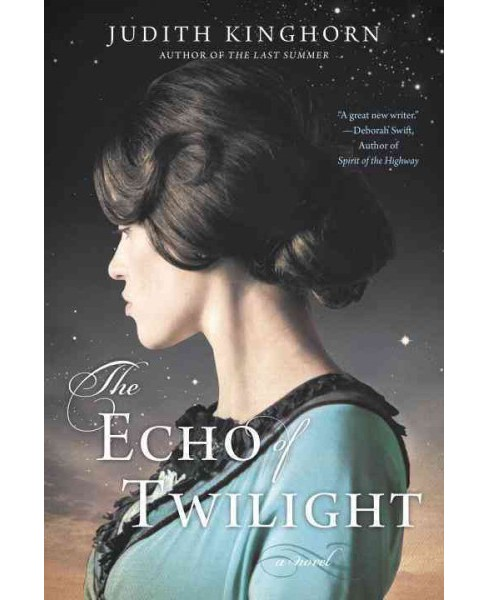 Echo of Twilight (Paperback) (Judith Kinghorn) - image 1 of 1