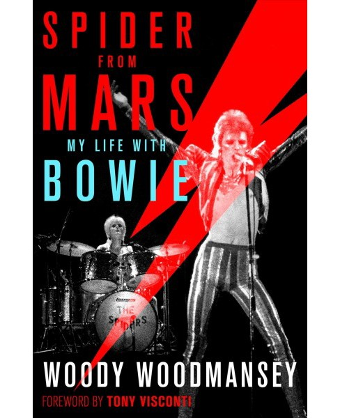 Spider from Mars : My Life With Bowie (Hardcover) (Woody Woodmansey) - image 1 of 1