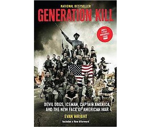 Generation Kill : Devil Dogs, Iceman, Captain America and the New Face of American War (Reprint) - image 1 of 1