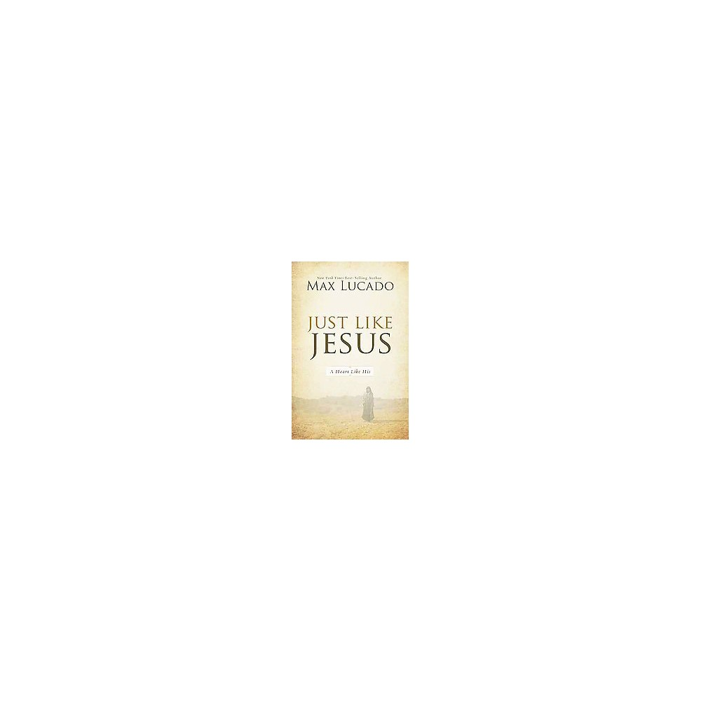 Just Like Jesus (Reprint) (Paperback)