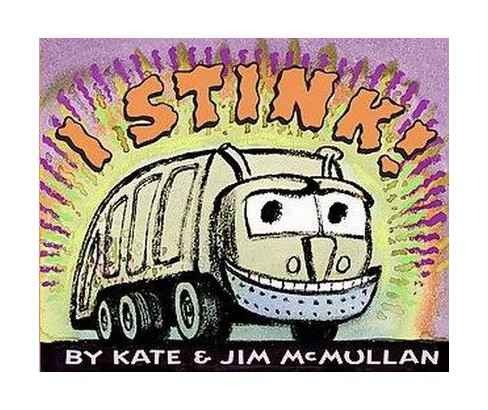 I Stink! (Reprint) (Paperback) (Kate McMullan) - image 1 of 1