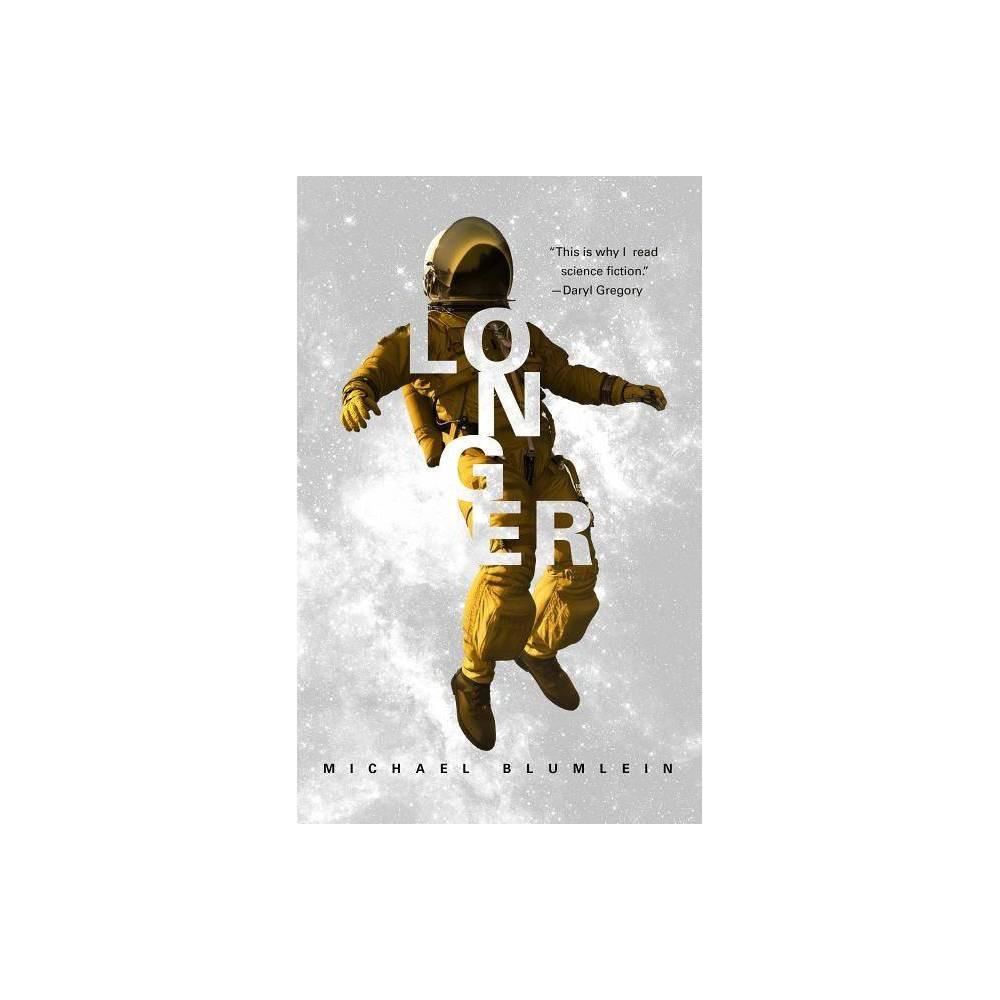 Longer By Michael Blumlein Paperback