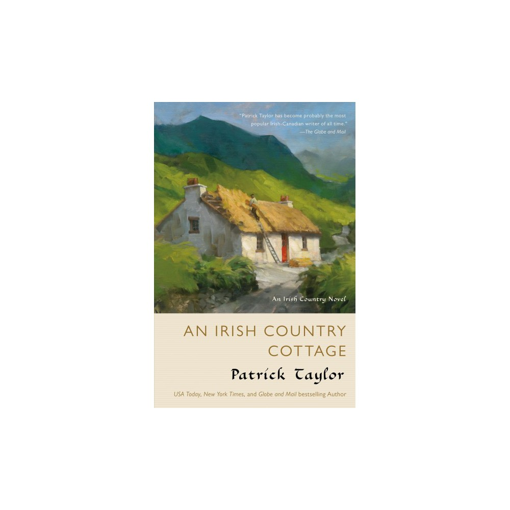 Irish Country Cottage - (Irish Country) by Patrick Taylor (Hardcover)